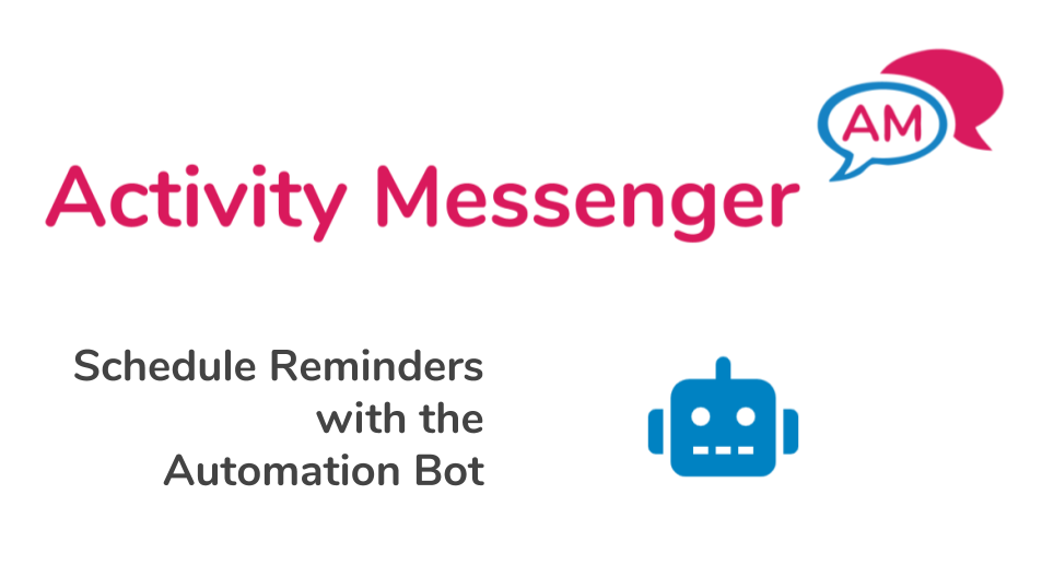 Automation Bot in Activity Messenger