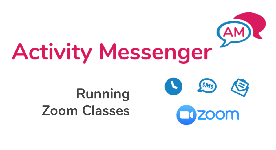 Running Zoom Classes with Amilia and Activity Messenger