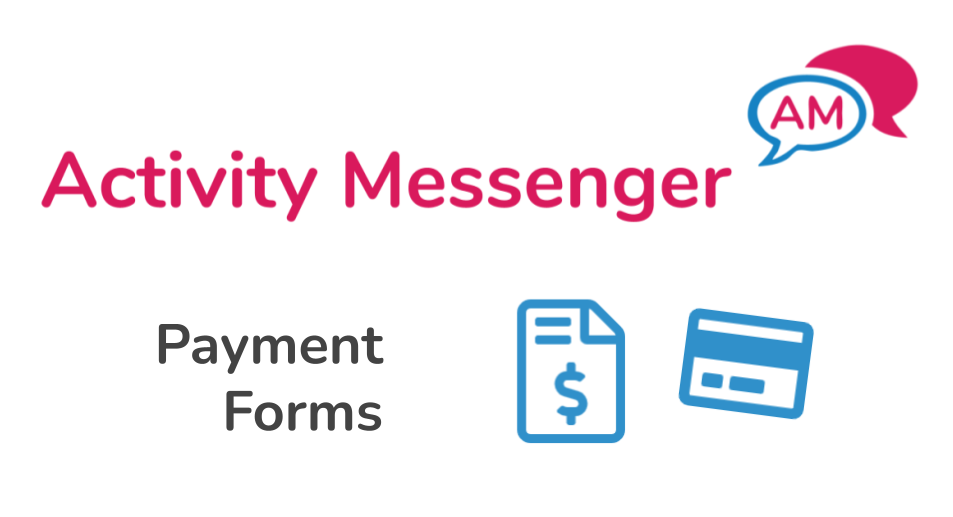 Activity Messenger Payment Forms