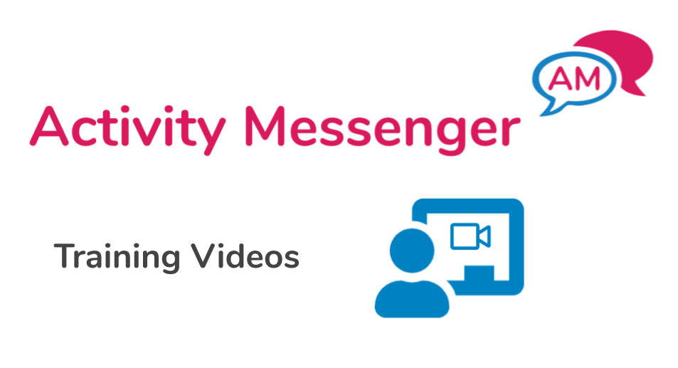 Training videos in Activity Messenger