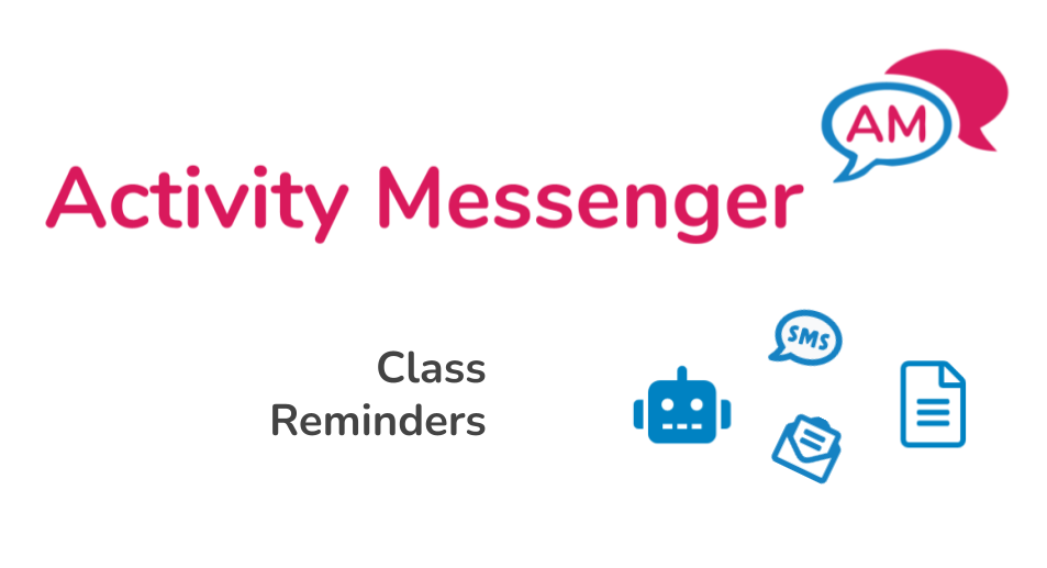 Class Reminders automation with Activity Messenger