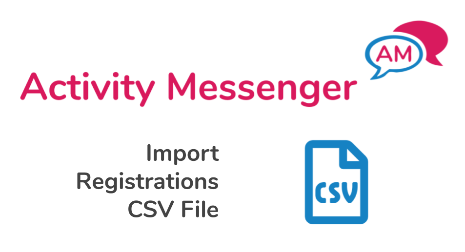 Importing registrations from a CSV file