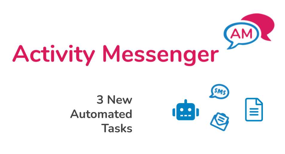 Introducing 3 new automated tasks in Activity Messenger to send emails and text messages: birthday wish, activity start, and Amilia membership/multi-pass purchase
