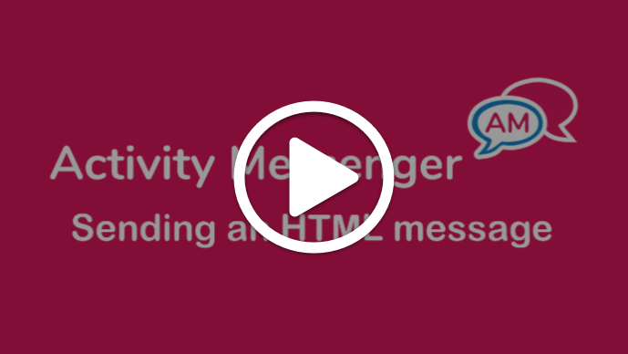 Sending an HTML message by SMS and email in Activity Messenger
