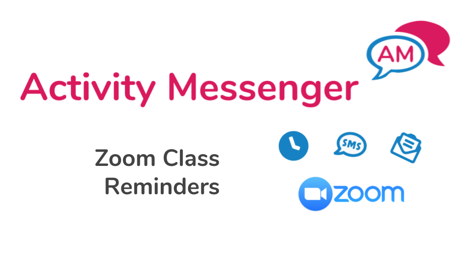 Sending automatic Zoom class reminders by email and SMS