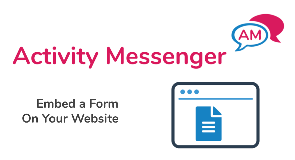 Embed an Activity Messenger form on your website